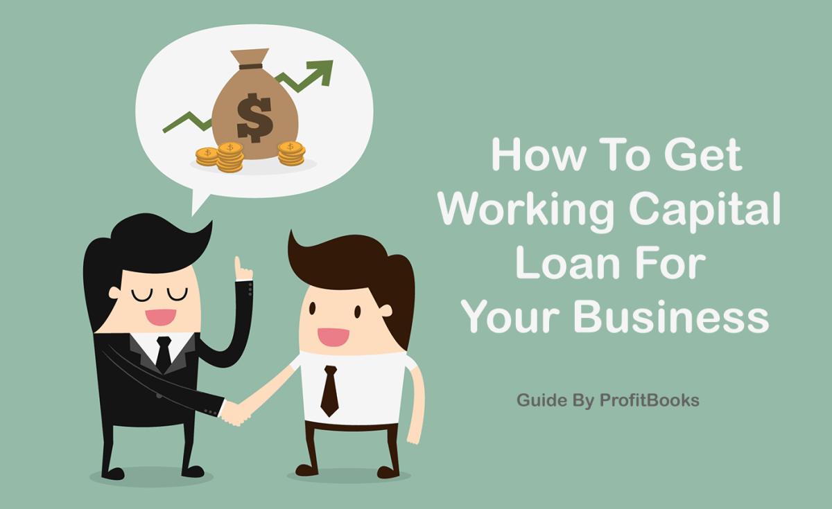 How To Get Working Capital Loans