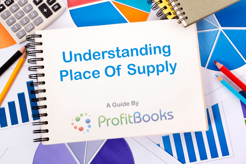 Place of supply, Time of supply and Value of Supply