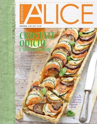 Quaderni di Alice: Crostate, quiche e torte rustiche