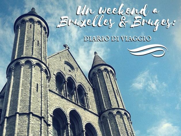 Diario di viaggio: Bruxelles e un giorno a Bruges
