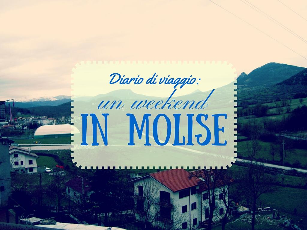diario di viaggio weekend in Molise