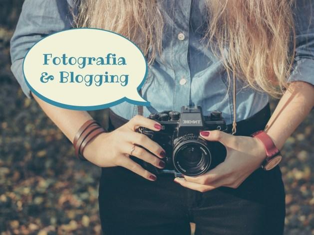 Fotografia nel blogging: programmi, siti e chiacchiere