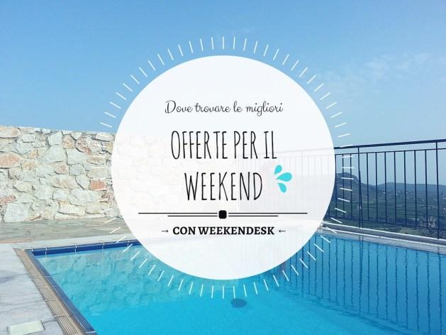 offerte per il weekend
