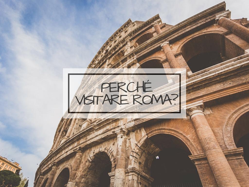Motivi per visitare Roma