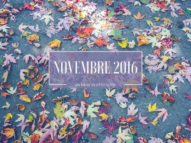 Un mese in otto punti: riassunto di novembre