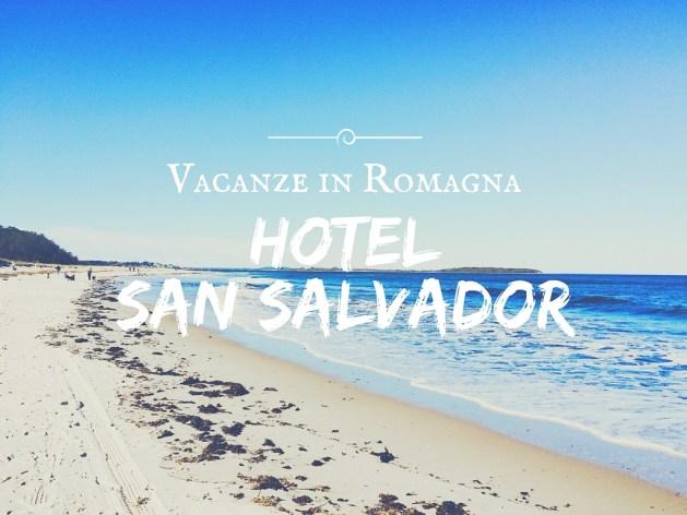 Vacanze in Romagna: Hotel San Salvador