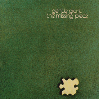 Gentle Giant - The Missing Piece