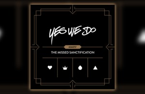 YesWeDo - The Missed Sanctification