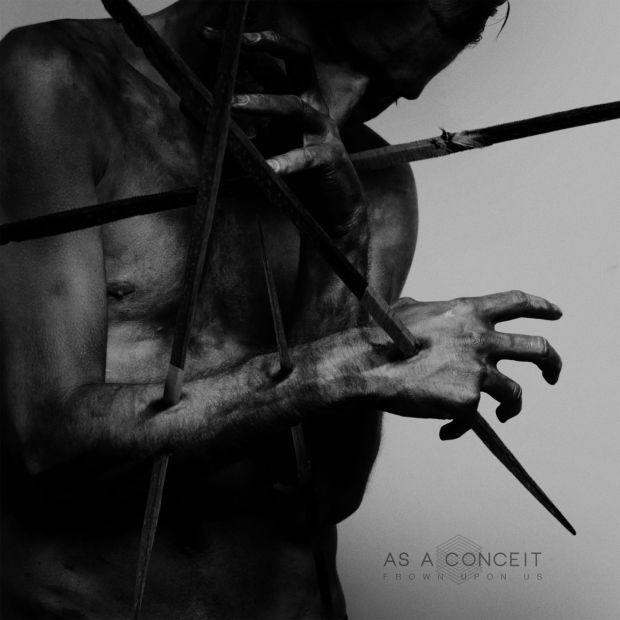 As A Conceit - Frown Upon Us