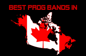20 Best Canadian Prog Bands