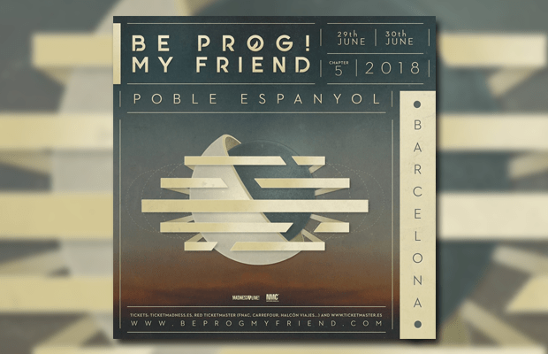 """GAZPACHO & PERSEFONE Added to """"Be Prog! My Friend"""" 2018 Line-Up"""