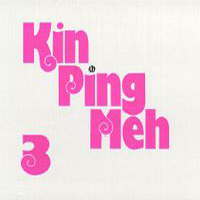 Kin Ping Meh Kin Ping Meh 3 album cover