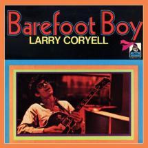 Larry Coryell Barefoot Boy