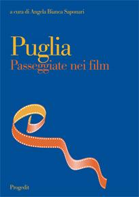 Progedit Editore  Puglia Passeggiate nei film  Acquista