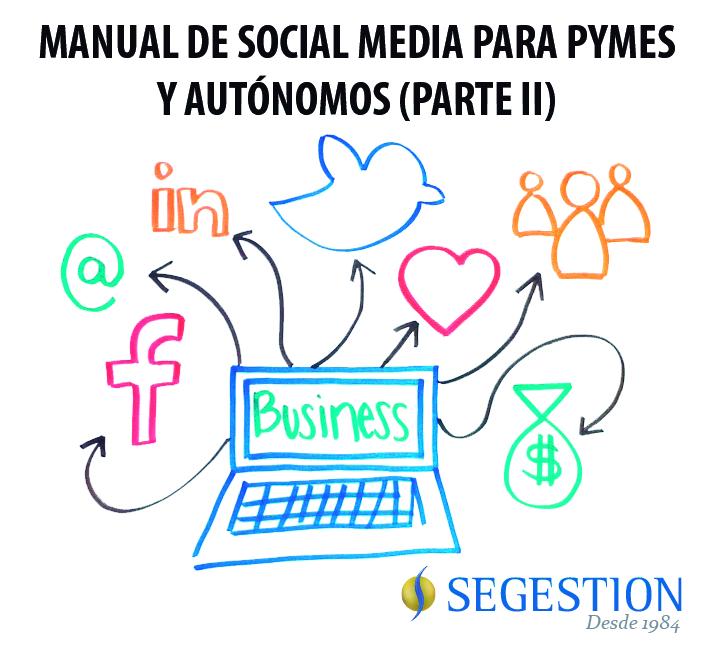 Manual de Social Media para pymes y autónomos (Parte II)