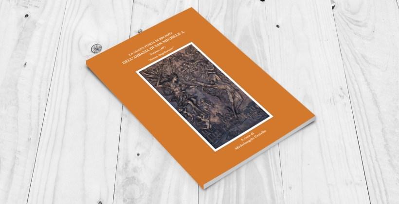 Pubblicazione: La nuova porte di bronzo dell'abbazia di San Michele A. - Cover