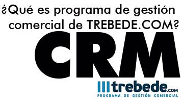 Que-es-el-programa-de-gestion-comercial-de-TREBEDE_COM