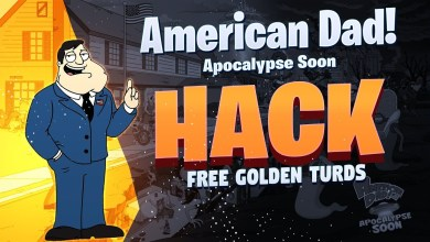 Photo of American Dad Apocalypse Soon Hack
