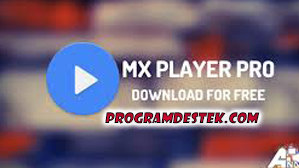 Photo of MX Player Pro For PC İndir