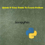 Complete Guide For Python Programming - Quick & Easy Guide To Learn Python - 1st Edition (2015) [pdf]