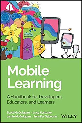 Mobile Learning A Handbook for Developers, Educators and Learners