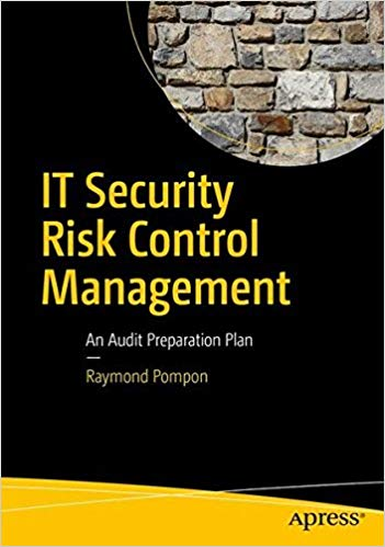 IT Security Risk Control Management - An Audit Preparation Plan