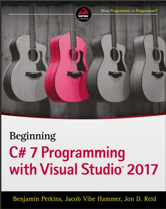 Beginning C# 7 Programming with Visual Studio 2017 [PDF