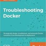 Troubleshooting Docker