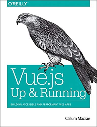 Vue Js Up And Running Pdf Programmer Books
