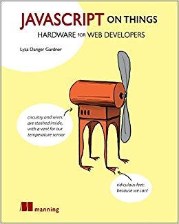JavaScript on Things [PDF] - Programmer Books