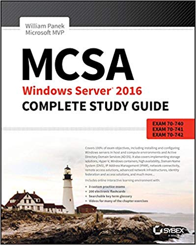 MCSA Windows Server 2016 Complete Study Guide, 2nd Edition
