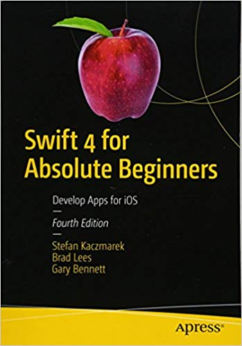 Swift 4 for Absolute Beginners, 4th Edition