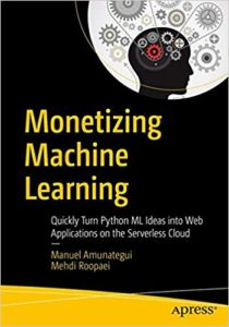 Monetizing Machine Learning