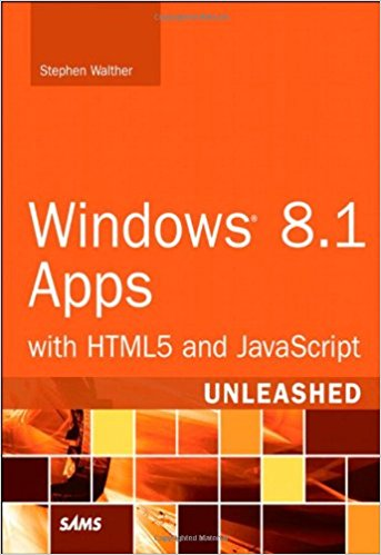 Windows 8.1 Apps with HTML5 and JavaScript Unleashed
