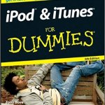 iPod & iTunes For Dummies, 5th Edition