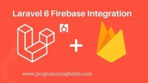 Laravel 6 Firebase Integration