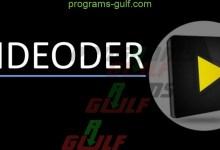 Photo of تحميل Videoder للتحميل من اليوتيوب للأندرويد والكمبيوتر