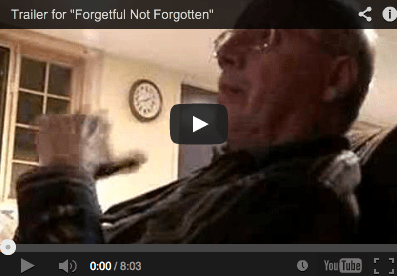 Forgetful Not Forgotten Dementia Film