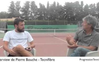 Interview de Pierre Bouche de chez Tecnifibre