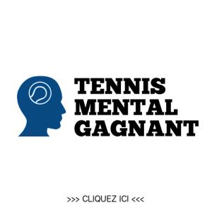 Tennis Mental Gagnant - Formation mental pour joueurs de tennis motivés