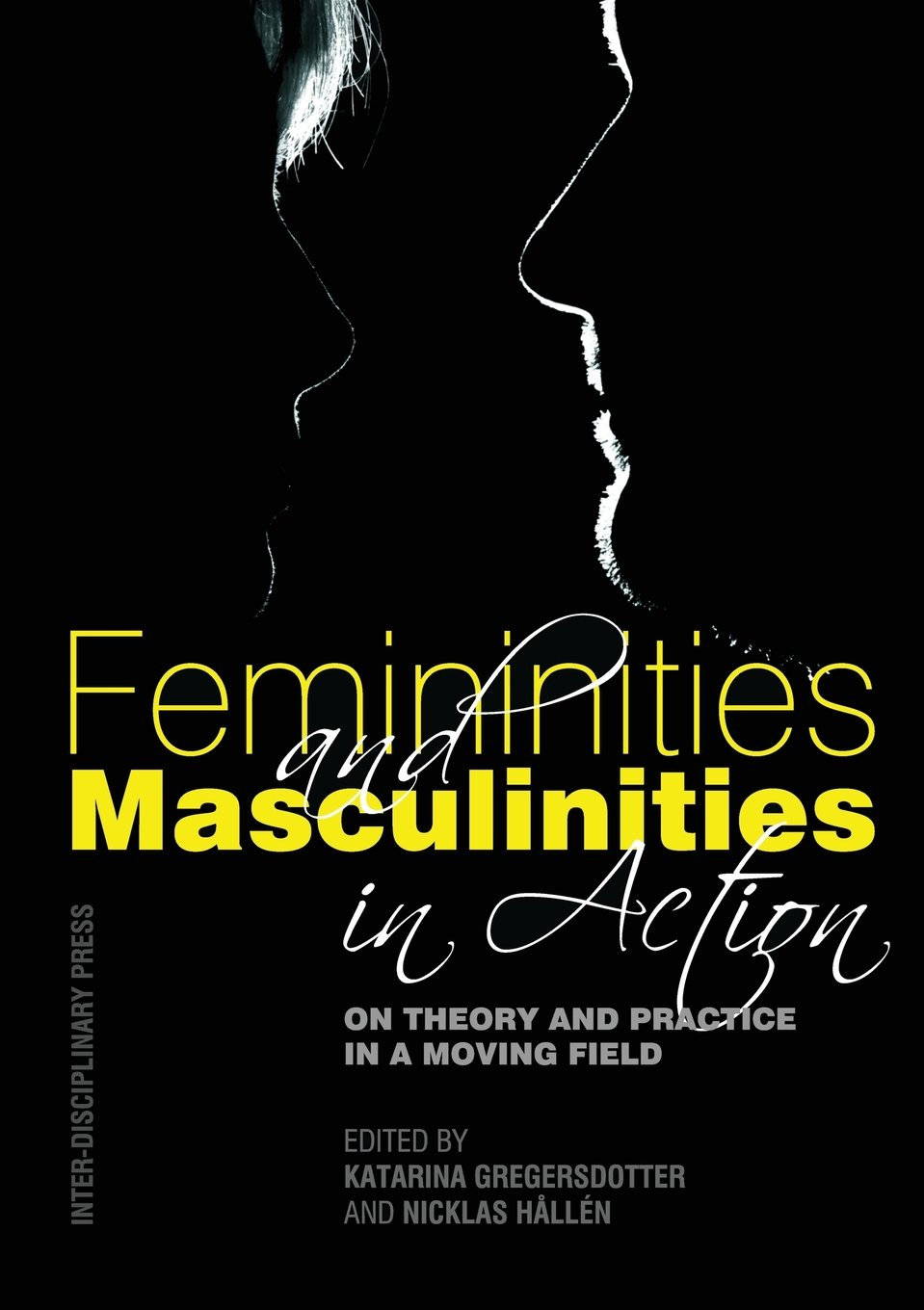 Femininities and Masculinities in Action