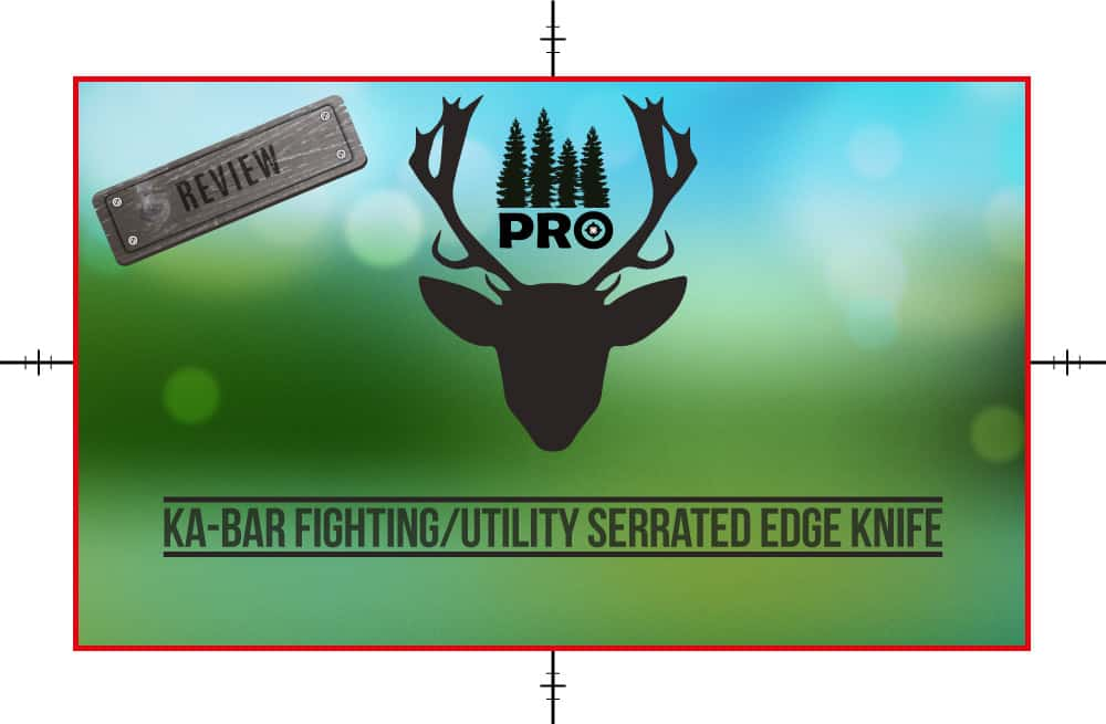 KA-BAR Fighting Utility Serrated Edge Knife Review - proHuntingHacks
