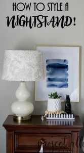 Project Allen Design How To Style A Nightstand!