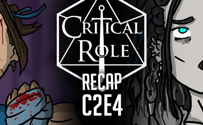 Critical Role Recap C2e4 Disparate Pieces Project