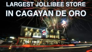 VIDEO: Largest Jollibee in Cagayan de Oro