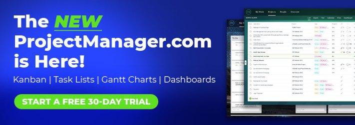 ¡El NUEVO ProjectManager.com está aquí! Inicie una prueba gratuita de 30 días