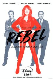 REBEL: debutta su Star il 28 maggio la serie ispirata a Erin Brockovich