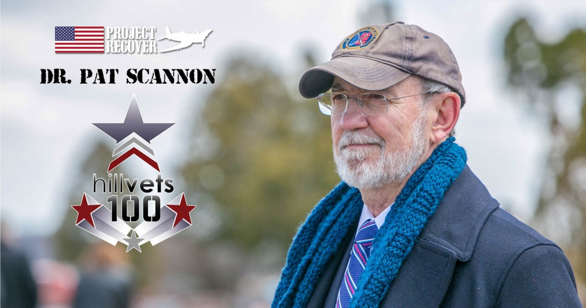 Pat Scannon Nominated for HillVets Hagel Award - Project Recover is a non profit organizaiton committed to bringing home American MIA's. PROJECT RECOVER IS A COLLABORATIVE EFFORT TO ENLIST 21ST CENTURY SCIENCE AND TECHNOLOGY IN A QUEST TO FIND AND REPATRIATE AMERICANS MISSING IN ACTION SINCE WORLD WAR II, IN ORDER TO PROVIDE RECOGNITION AND CLOSURE FOR FAMILIES AND THE NATION.