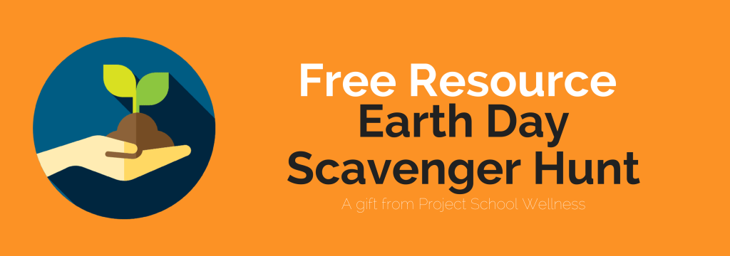 Free Resource - Earth Day Scavenger Hunt
