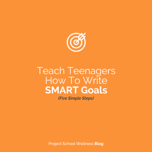 PSW Blog - Teaching Middle Schools how to write SMART Goals